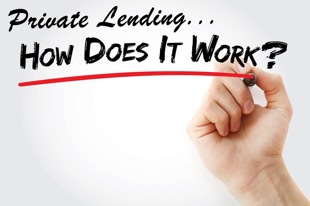 Private lending - how does it work